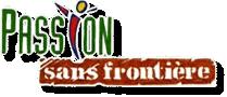Passion Sans Frontiere